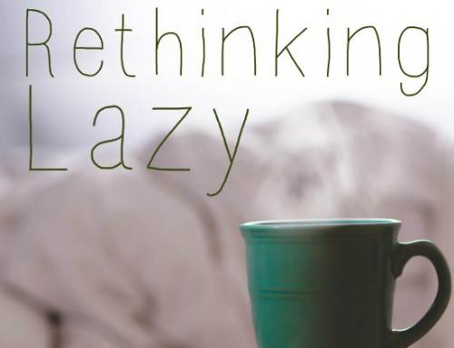 Rethinking Lazy