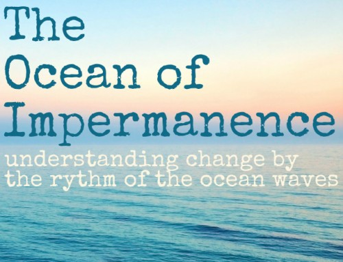 The Ocean of Impermanence