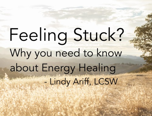 Feeling Stuck? Why you need to know about energy healing